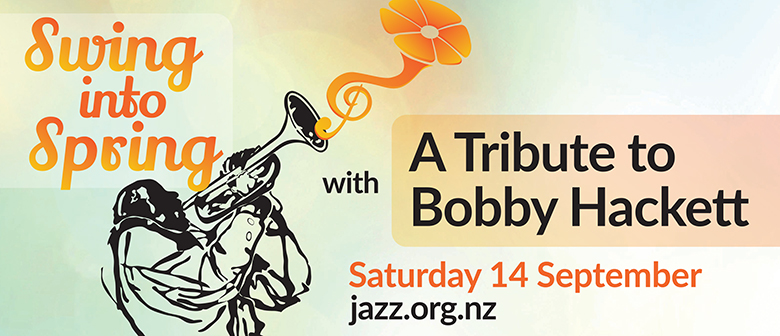 Swing into Spring: A tribute to Bobby Hackett