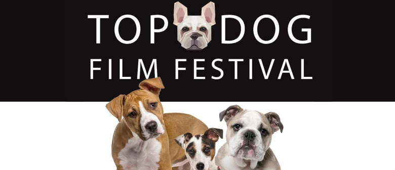 Top Dog Film Festival 2019 - NZ Tour