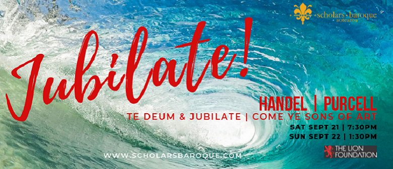 Jubilate! Handel & Purcell with the Scholars Baroque Aotearoa