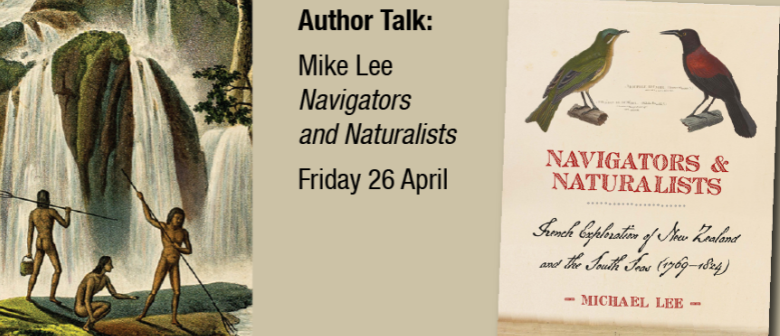 Mike Lee: Navigators and Naturalists