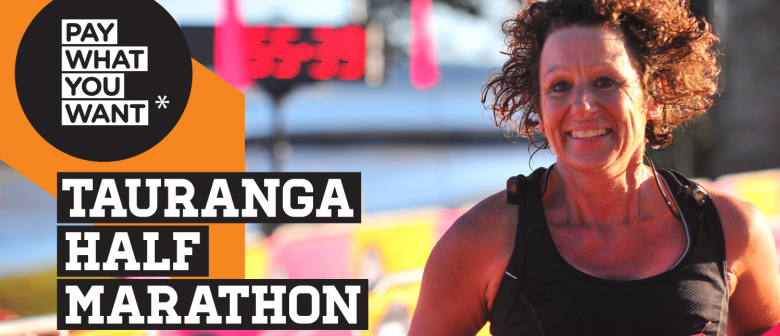 CANCELLED - Pay What You Want Tauranga Half Marathon