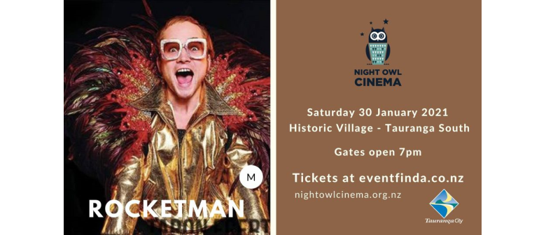 *POSTPONED* Night Owl Cinema presents Rocketman
