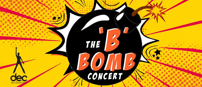 The 'B' Bomb Concert